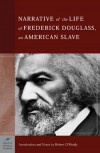 The Narrative of the Life of Frederick Douglass, An American Slave - Frederick Douglass, Robert G. O'Meally