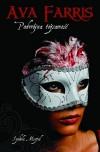 Ava Farris. Podwójna tożsamość, tom 1 - Izabela Misztal