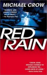 Red Rain - Michael Crow