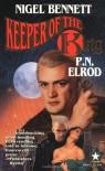 Keeper of the King - 'Nigel Bennett',  'P. N. Elrod'