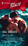 Just Try Me... - Jill Shalvis