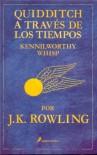 Quidditch a través de los tiempos - J.K. Rowling