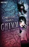 Grimm: Roman - Christoph Marzi
