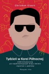 Tydzień w Korei Północnej - Christian Eisert