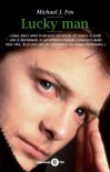 Lucky Man (Esperienze) - Michael J Fox