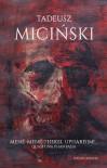 Mené-Mené-Thekel-Upharisim!… Quasi una fantasia - Tadeusz Miciński