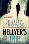 Hellyer's Trip: An Espionage Novel - Philip Prowse