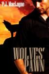 Wolves' Pawn - P.J. MacLayne