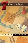 7 Ways to Sunday - Lee Kvern