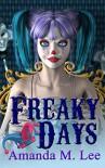 Freaky Days (A Mystic Caravan Mystery Book 1) - Amanda M. Lee