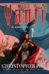 The Yanti - Christopher Pike