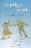 Together Apart - Dianne E. Gray
