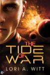 The Tide of War - Lori A. Witt