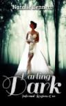 Darling Dark - Natalie Bennett