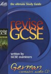 Revise GCSE German (2010 Exams Only) (Letts Revise GCSE) - Joan Low