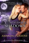 Caressed by Shadows - Amanda J. Greene