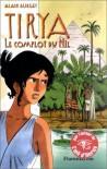 Tyria, tome 1 : Le Complot du Nil - Alain Surget