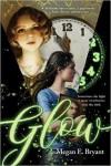 Glow - Megan E. Bryant