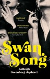 Swan Song - Kelleigh Greenberg-Jephcott