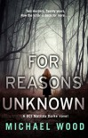 For Reasons Unknown - Michael   Wood