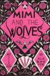 Mimi and the Wolves Act I: The Dream - Alabaster