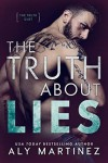 The Truth About Lies (The Truth Duet #1) - Aly Martinez