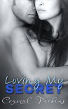 Loving My SECRET (Corrigan & Co. Book 10) - Crystal Perkins