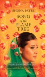 Song of the Flame Tree - Shona Patel