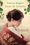 Fiore di fulmine (Italian Edition) - Vanessa Roggeri
