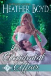 An Accidental Affair (The Distinguished Rogues) - Heather Boyd