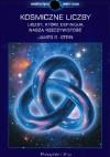 Kosmiczne liczby. Liczby, które definiują naszą rzeczywistość - James D. Stein