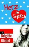 Herz Im Gepäck - Brigitte Blobel