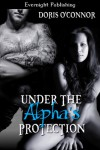 Under the Alpha's Protection - Doris O'Connor