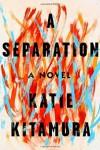 A Separation - Katie Kitamura