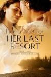 Her Last Resort - Fiona McGier