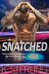 Snatched Kindle Edition - K. Sterling