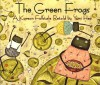 The Green Frogs: A Korean Folktale - Yumi Heo