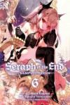 Seraph of the End, Vol. 6 - Takaya Kagami, Yamato Yamamoto
