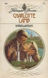 Infatuation (Harlequin Presents, No. 700) - Charlotte Lamb