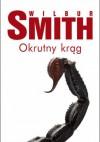 Okrutny krąg - Wilbur Smith