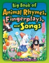 Big Book of Animal Rhymes, Fingerplays, and Songs - Elizabeth Low