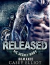 Released: MC Secret Baby Romance (New Adult Contemporary Biker Romance) - Casey Elliot