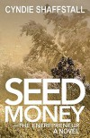 Seed Money: The Entrepreneur - Cyndie Shaffstall