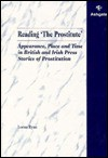 "Reading ""The Prostitute"": Appearance, Place and Time in British and Irish Press Stories of Prostitution - Lorna Ryan"