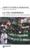 La Vía Campesina: une réponse paysanne à la crise alimentaire - Annette Aurelie Desmarais