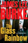The Glass Rainbow - James Lee Burke