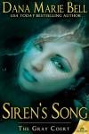 Siren's Song - Dana Marie Bell