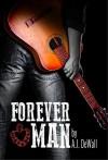 Forever Man - A.J. DeWall