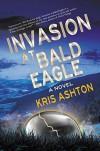 Invasion at Bald Eagle - Kris Ashton