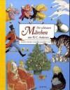 Die Schönsten Märchen Von H. C. Andersen - Hans Christian Andersen, Svend Otto S.